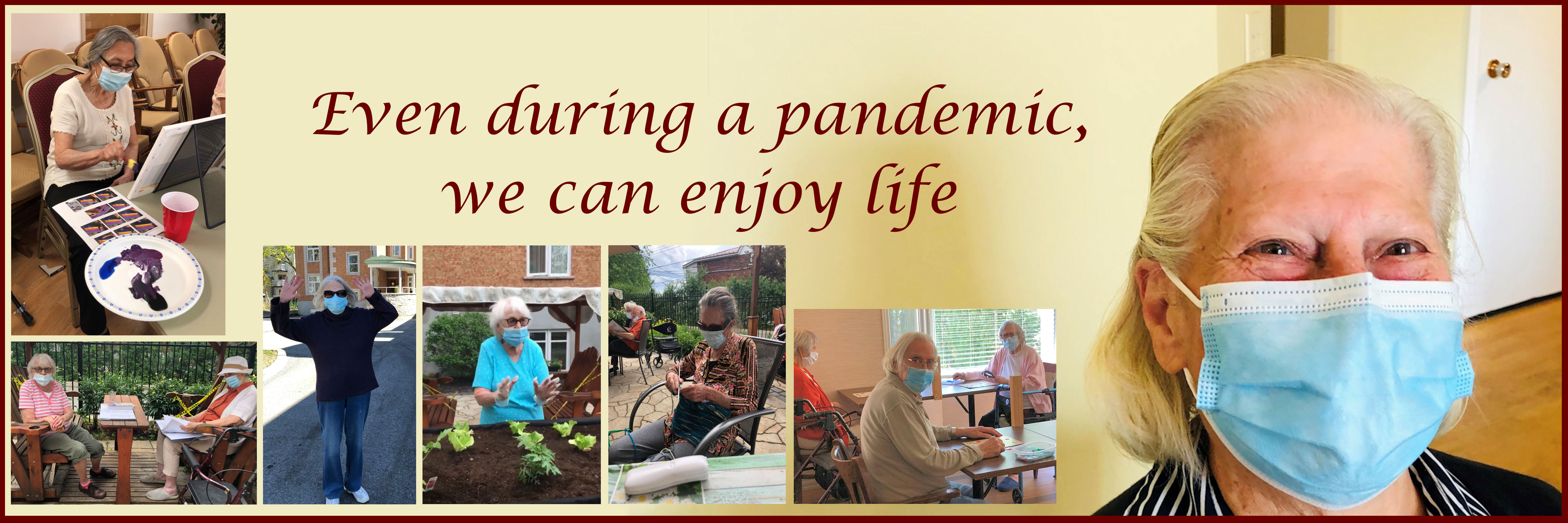 Even during a pandemic, we can enjoy life